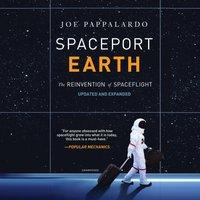 Spaceport Earth - Joe Pappalardo - audiobook