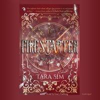 Firestarter - Tara Sim - audiobook