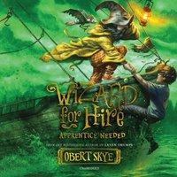 Apprentice Needed - Obert Skye - audiobook
