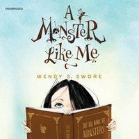 Monster like Me - Wendy S. Swore - audiobook