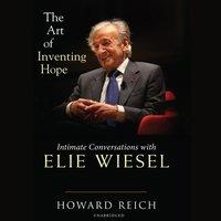 Art of Inventing Hope - Howard Reich - audiobook