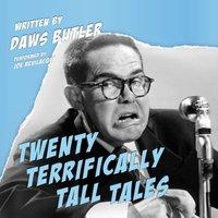 Twenty Terrifically Tall Tales - Daws Butler - audiobook