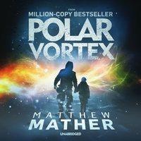 Polar Vortex - Matthew Mather - audiobook