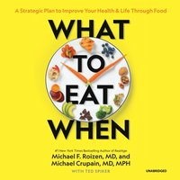 What to Eat When - Michael F. Roizen - audiobook