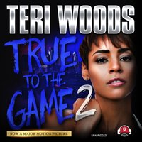 True to the Game II - Teri Woods - audiobook