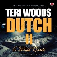 Dutch II - Teri Woods - audiobook