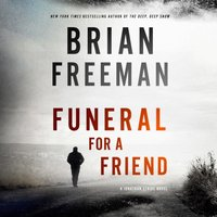 Funeral for a Friend - Brian Freeman - audiobook