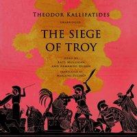 Siege of Troy - Theodor Kallifatides - audiobook