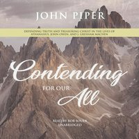 Contending for Our All - John Piper - audiobook