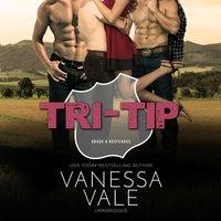 Tri-Tip - Vanessa Vale - audiobook
