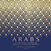 Arabs - Tim Mackintosh-Smith - audiobook