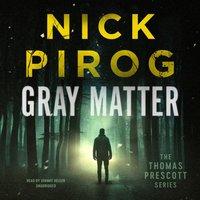 Gray Matter - Nick Pirog - audiobook