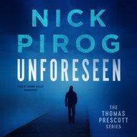 Unforeseen - Nick Pirog - audiobook