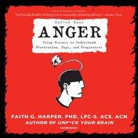 Unf*ck Your Anger - Faith G. Harper - audiobook