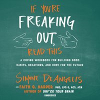 If You're Freaking Out, Read This - Simone DeAngelis - audiobook