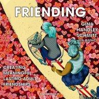 Friending - Gina Handley Schmitt - audiobook