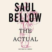 Actual - Saul Bellow - audiobook