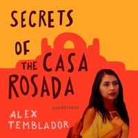 Secrets of the Casa Rosada - Alex Temblador - audiobook