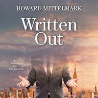 Written Out - Howard Mittelmark - audiobook