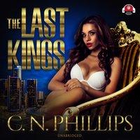 Last Kings - C. N. Phillips - audiobook