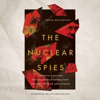 Nuclear Spies - Vince Houghton - audiobook