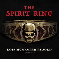 Spirit Ring - Lois McMaster Bujold - audiobook