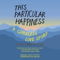 This Particular Happiness - Jackie Shannon Hollis - audiobook