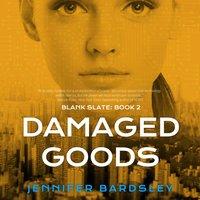 Damaged Goods - Jennifer Bardsley - audiobook