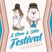 Stan & Ollie Festival - Joe Bevilacqua - audiobook