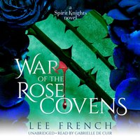 War of the Rose Covens - Lee French - audiobook