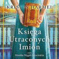 Księga utraconych imion - Kristin Harmel - audiobook