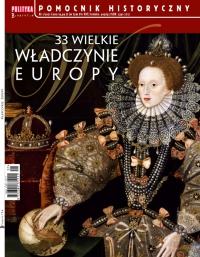 Pomocnik Historyczny. 33 wielkie władczynie Europy 1/2021 - Opracowanie zbiorowe - eprasa