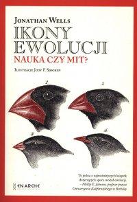 Ikony ewolucji. Nauka czy mit? - Jonathan Wells - ebook