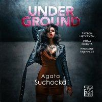 Underground - Agata Suchocka - audiobook