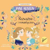 Klasyka dla dzieci. Rozważna i romantyczna - Jane Austen - audiobook