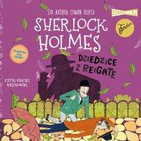 Klasyka dla dzieci. Sherlock Holmes. Tom 6. Dziedzice z Reigate - Arthur Conan Doyle - audiobook