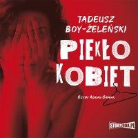 Piekło kobiet - Tadeusz Boy-Żeleński - audiobook
