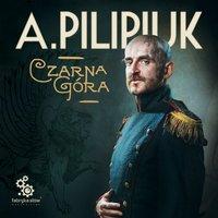 Czarna Góra - Andrzej Pilipiuk - audiobook