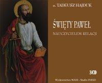Święty Paweł nauczycielem relacji - Tadeusz Hajduk SJ - audiobook