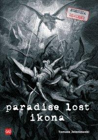 Paradise Lost Ikona - Tomasz Jeleniewski - ebook