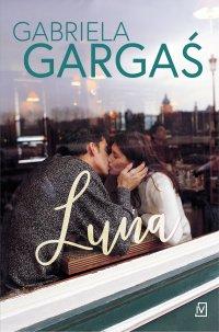 Luna - Gabriela Gargaś - ebook