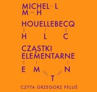 Cząstki elementarne - Michel Houellebecq - audiobook
