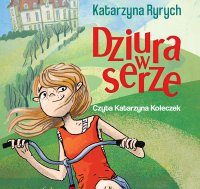 Dziura w serze - Katarzyna Ryrych - audiobook