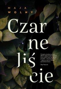 Czarne liście - Maja Wolny - ebook