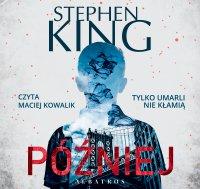 Później - Stephen King - audiobook