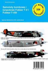Samoloty bombowe i torpedowa Fokker T-V i Fokker T-VIII - Mariusz Wołongiewicz - ebook