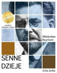 Senne dzieje - Władysław Reymont - ebook