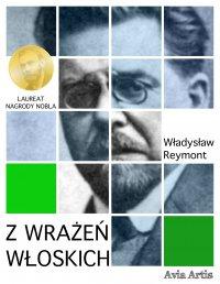 Z wrażeń włoskich - Władysław Reymont - ebook