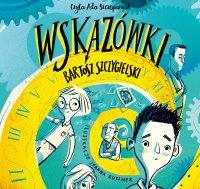 Wskazówki. Tom 1 - Bartosz Szczygielski - audiobook