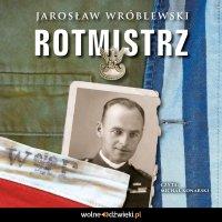 Rotmistrz - Jarosław Wróblewski - audiobook